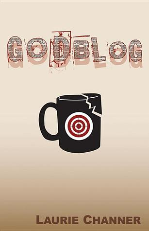 Godblog by Channer Laurie