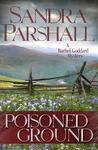 Poisoned Ground: A Rachel Goddard Mystery