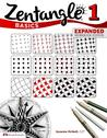 Zentangle Basics, Expanded Workbook Edition: A Creative Artform Where All You Need Is Paper, Pencil and Pen