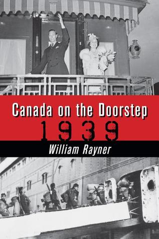 Canada on the Doorstep by Rayner William