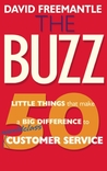 The Buzz: 50 Little Things that Make a Big Difference to World Class Customer Service