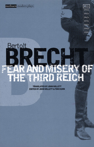 Fear and Misery of the Third Reich by Bertolt Brecht