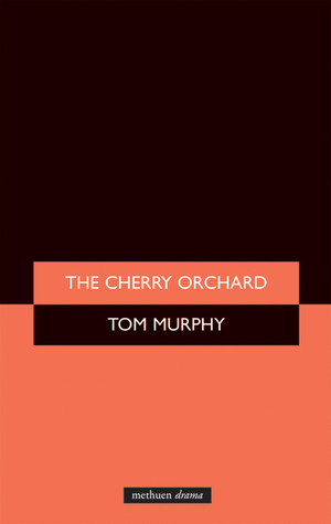 The Cherry Orchard by Anton Chekhov