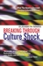 Breaking Through Culture Shock by Elisabeth Marx