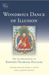 Wondrous Dance of Illusion: The Autobiography of Khenpo Ngawang Palzang