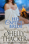 His Captive Bride (Stolen Brides, #3)