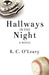 Hallways in the Night by R.C. O'Leary
