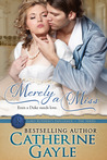 Merely a Miss: Lord Rotheby's Influence, Book 3