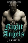 Night Angels (Beauty & Beast)