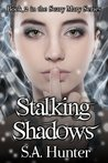 Stalking  Shadows (Scary Mary, #2)
