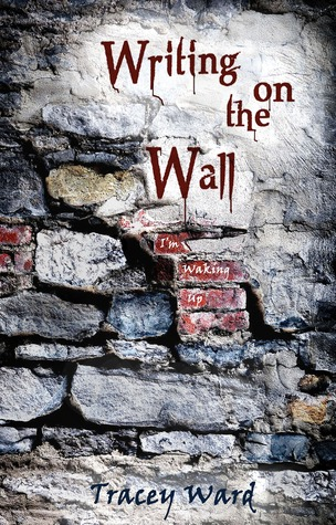 Writing on the Wall (Survival #1)