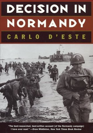 Decision in Normandy by Carlo D'Este