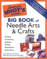 The Complete Idiot's Guide Big Book of Needle Arts & Crafts