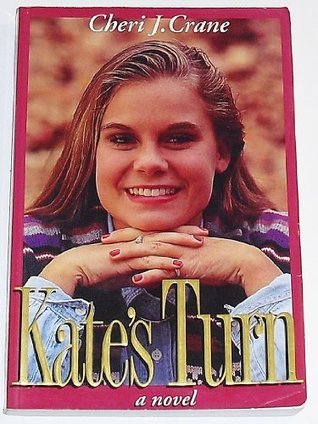 Kate's Turn by Cheri J. Crane
