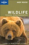 Lonely Planet Wildlife Photography (How to)