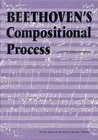 Beethoven's Compositional Process