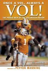 Once a Vol, Always a Vol! The Proud Men of the Volunteer Nation
