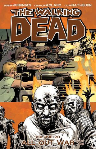 The Walking Dead, Vol. 20: All Out War Part 1