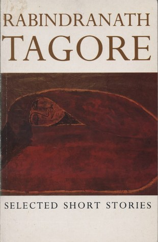 Selected Short Stories Of Rabindranath Tagore by Rabindranath Tagore
