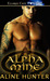 Alpha Mine by Aline Hunter