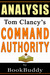 Command Authority (A Jack Ryan Novel): by Tom Clancy -- Analysis