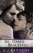 So Damn Beautiful (A New Adult Romance)