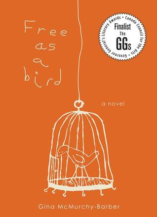 Free as a Bird by Gina McMurchy-Barber