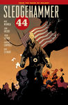 Sledgehammer 44, Vol. 1 by Mike Mignola