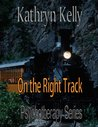 On the Right Track (Psychotherapy, #1)