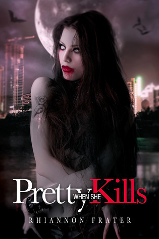 Pretty When She Kills (Pretty When She Dies, #2)