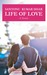 Life Of Love : A Novel