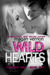 Wild Hearts (Forever Wild, #2)