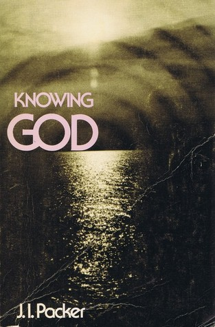 Knowing God by J.I. Packer