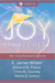 Joy Starts Here the transformation zone by E. James Wilder