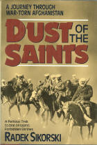 Dust of the Saints: A Journey to Herat in Time of War = [Khak-I Avaliya]