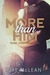 More Than Him (More, #3)