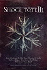 Shock Totem 4.5: Holiday Tales of the Macabre and Twisted - Christmas 2011