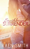 Southbound Surrender (South Boys, #1)