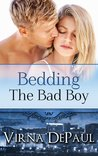 Bedding The Bad Boy (Dalton Brothers, #2)