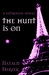 The Hunt is On (The Patroness, #2)