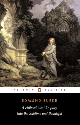 A Philosophical Enquiry...and Other Pre-Revolutionary Writings by Edmund Burke