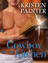 Cowboy In The Kitchen