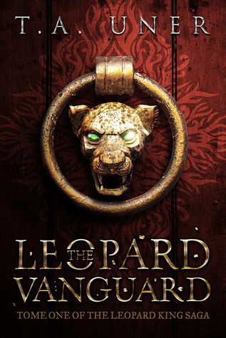 The Leopard Vanguard (Leopard King Saga, #1)