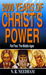 2,000 Years of Christ's Power, Part Two by Nicholas R. Needham