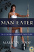 Man Eater (A Claudia Seferius Mystery, #3)