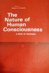 The Nature of Human Consciousness: A Book of Readings