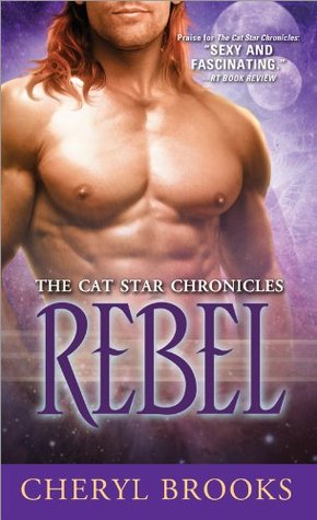 Rebel (Cat Star Chronicles, #10)