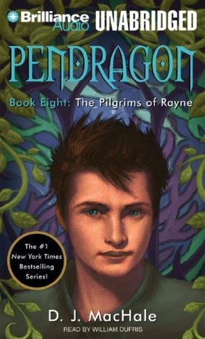 The Pilgrims of Rayne (Pendragon, #8)