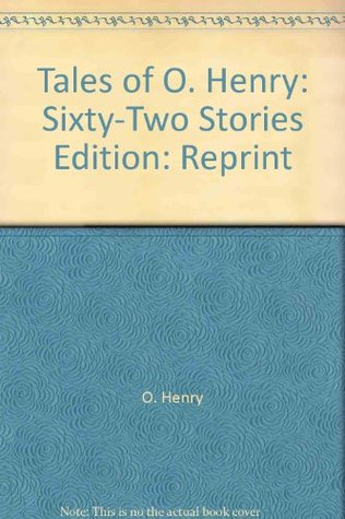 Tales of O. Henry by O. Henry