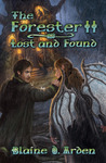 The Forester II: Lost and Found (The Forester Trilogy #2)